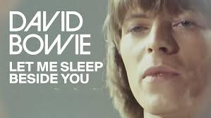 <b>David Bowie</b> - Let Me Sleep <b>Beside</b> You (Official Video) - YouTube