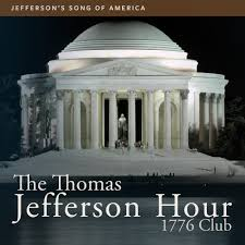 jefferson s song of america the thomas jefferson hour jefferson s song of america