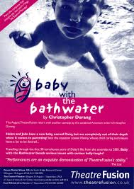 baby the bathwater theatrefusion baby the bathwater flyer