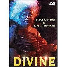 Divine: Shoot Your Shot/Live at the Hacienda: Devine ... - Amazon.com