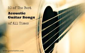50 of The Best <b>Acoustic Guitar</b> Songs of all Time - <b>GUITARHABITS</b>