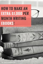 best ideas about ghostwriter writing jobs how to make an extra 1000 each month writing ebooks click through to learn writing magmonth writingwriting onlinewriting jobsstory writingcreative