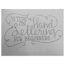 tip use a pencil tips on hand lettering for beginners tip 1 use a pencil 3 tips on hand lettering for beginners