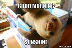 Good Morning Memes - via Relatably.com