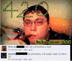 Super High Quality Memes. Best Collection of Funny Super High ... via Relatably.com