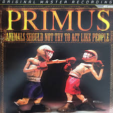 <b>Primus</b> - <b>Animals Should</b> Not Try To Act Like People — Shortstack ...