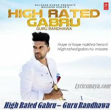 High Rated Gabru Lyrics - Guru Randhawa | Manj Musik | DirectorGifty