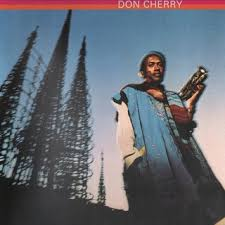 <b>Don Cherry</b>: <b>Brown</b> Rice - Spectrum Culture