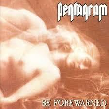 <b>PENTAGRAM - Be Forewarned</b> - Doom Metal from 1994.   Lp vinyl ...