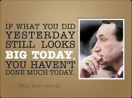 Coach K quote | My Boys! Lovin some Duke bball! | Pinterest ... via Relatably.com