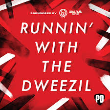 Runnin' With the Dweezil