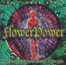 <b>THE FLOWER KINGS</b> Flower Power music review by Greger