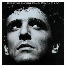 <b>Killing Joke Brighter</b> Than a Thousand Suns CD Id11501z for sale ...