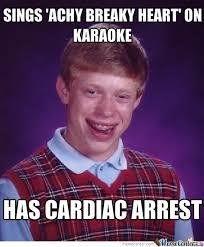 My Achy Breaky Heart by arcaneknight - Meme Center via Relatably.com