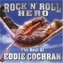 Rock N Roll Hero: Best of Eddie Cochran