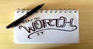 Image result for you're worth it