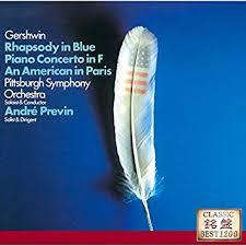 <b>Andre Previn</b> - <b>Gershwin</b>: Rhapsody In Blue, An American In Paris ...