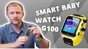 Smart <b>Baby Watch</b> G100. Обзор детских умных <b>часов</b> с GPS ...