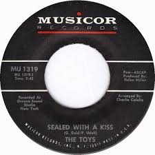The Toys - Sealed With A Kiss / I <b>Got My Heart</b> Set On You (1968 ...