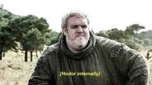 game-of-thrones-memes 12-memes-got-hodor-internal | Game of ... via Relatably.com
