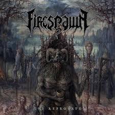 <b>Firespawn – The</b> Reprobate (Century Media) | Dead Rhetoric