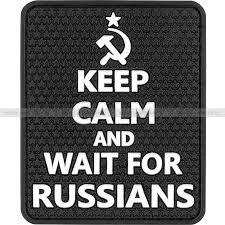 "Patch ""<b>Keep calm</b> and wait for Russians"", PVC, <b>black</b>, 5 - Airsoft ..."