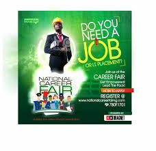 do you need a job announcing the third edition of the national the forthcoming national career fair 2014 tagged human capacity building in ia to achieve a viable and secured nation is designed to reduce the