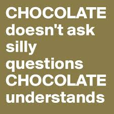 Image result for funny chocolate quotes and sayings