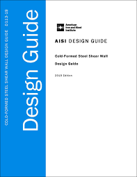 Cold-Formed Steel Shear <b>Wall</b> Design Guide - 2019 Edition ...