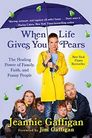 <b>When Life Gives</b> You Pears: The Healing Power of Family, Faith ...