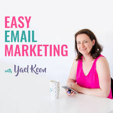 Easy Email Marketing with Yael Keon