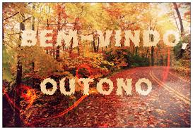 Resultado de imagem para bem vindo outono