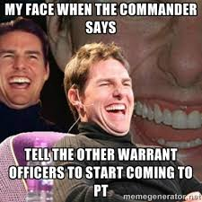 My face when the Commander says tell the other Warrant Officers to ... via Relatably.com