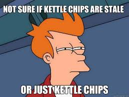 Not sure if kettle chips are stale Or just kettle chips - Futurama ... via Relatably.com