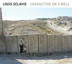 <b>Louis Sclavis</b>: <b>Characters</b> on a Wall (ECM 2645) – Between Sound ...