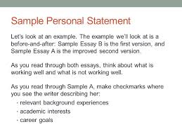 writing personal statements uab graduate school amp university  sample personal statement lets look at an example the example well look at
