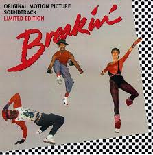 Image result for breakin'