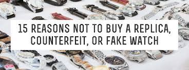 15 Reasons Not To <b>Buy</b> a <b>Replica</b>, <b>Counterfeit</b> or <b>Fake</b> Watch ...