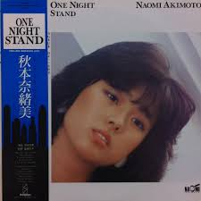 Naomi Akimoto (秋本奈緒美) / One Night Stand | 中古レコード通販サイト Homage Record | Soul Jazz Funk ... - 03021518_5312cd247f7f4