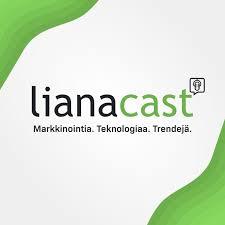 LianaCast