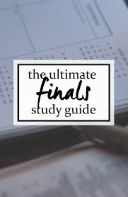 the ultimate finals study guide for college students get good the ultimate finals study guide for college students get good grades on your exams
