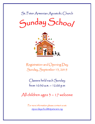 sunday school registration and opening day welcome to saint sunday school opening and registration day back to school flyer 2015