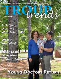 troup trends 2014 by lagrange troup county chamber of 2014 by lagrange troup county chamber of commerce issuu