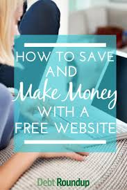 how to save and make money a website money website ever wondered how you can save and make more money there are hundreds if