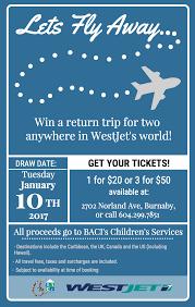 baci s westjet raffle ticket s ending soon the burnaby bacixwestjet raffle poster