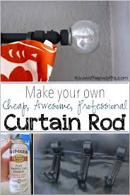 How to make a cheap, awesome, DIY Curtain Rod - House of ...