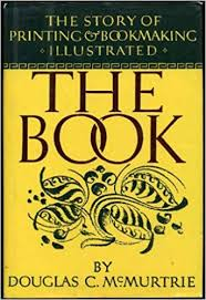 The Book: The Story of Printing and Bookmaking ... - Amazon.com