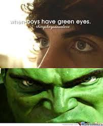 When Boys Have Green Eyes by moguai - Meme Center via Relatably.com