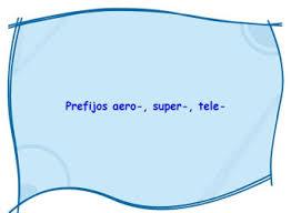 Resultado de imagen de PREFIJOS AERO SUPER