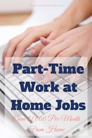 best images about work at home essentials work awesome ways to earn 1 000 per month on your terms part time at home jobswork